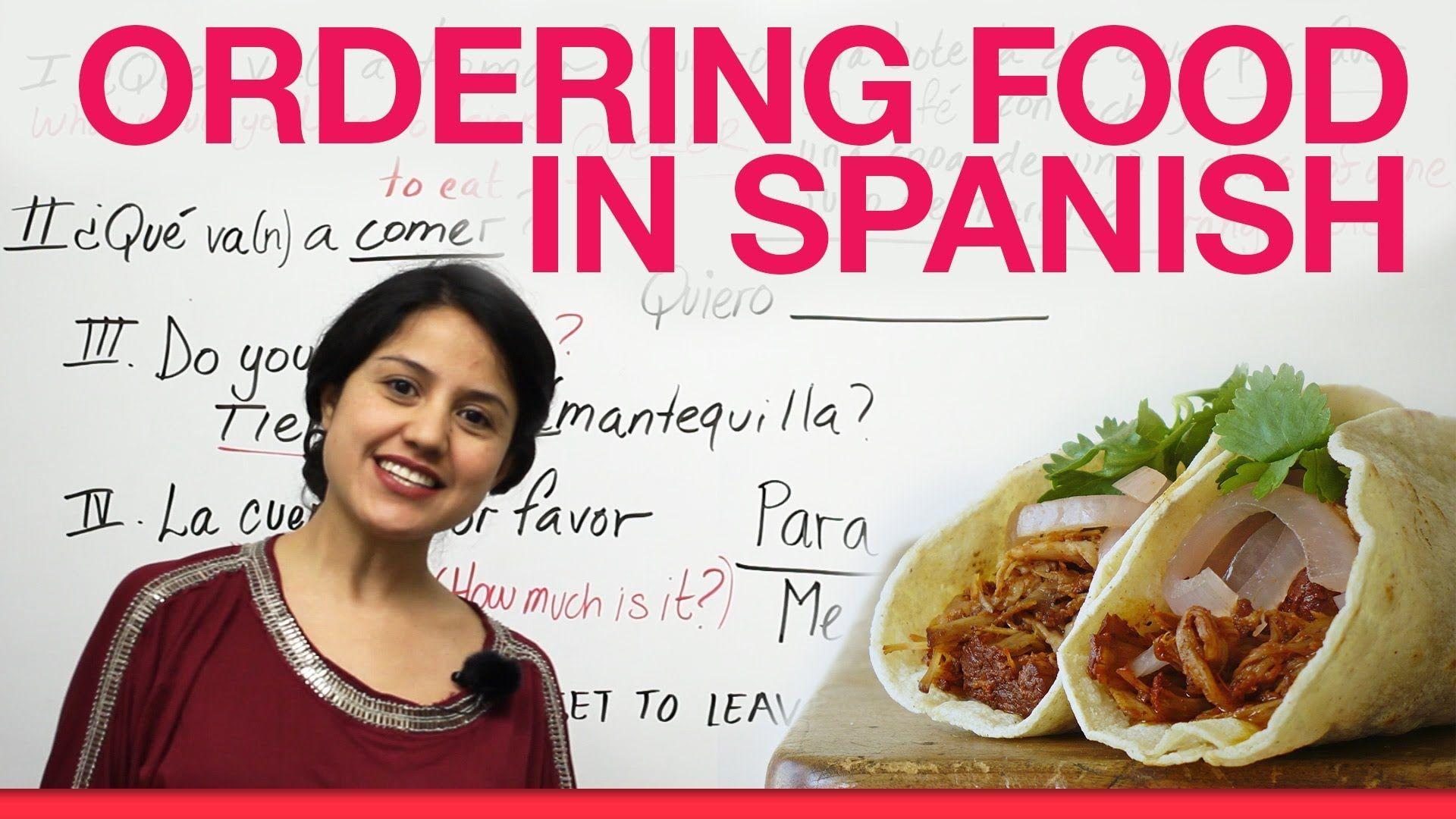 Learning Spanish Ordering Food In Spanish Www Fu Tenerife Com Spanish Food Unit Spanish Butterfly Spanish