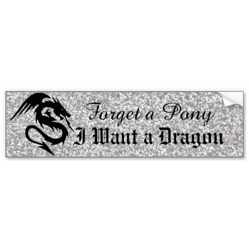 Attacking dragon on silver bumper stickers forget a pony i want a dragon