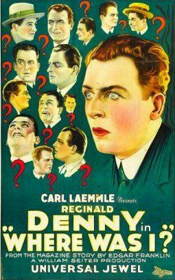 Where Was I? (1925) - Reginald Denny Marion Nixon  Pauline Garon