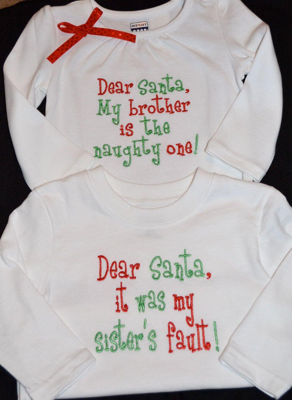 Custom Embroidered Dear Santa Sibling Christmas Shirts- Sister ...