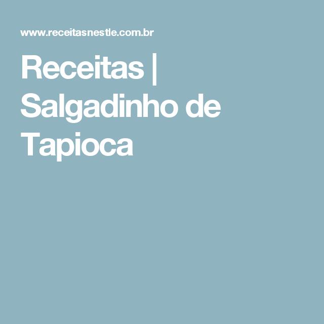 Receitas | Salgadinho de Tapioca