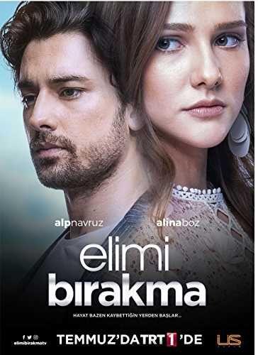 Alina Boz And Alp Navruz In Elimi Birakma 2018 Alina Boz Turkish Film Drama Tv Series