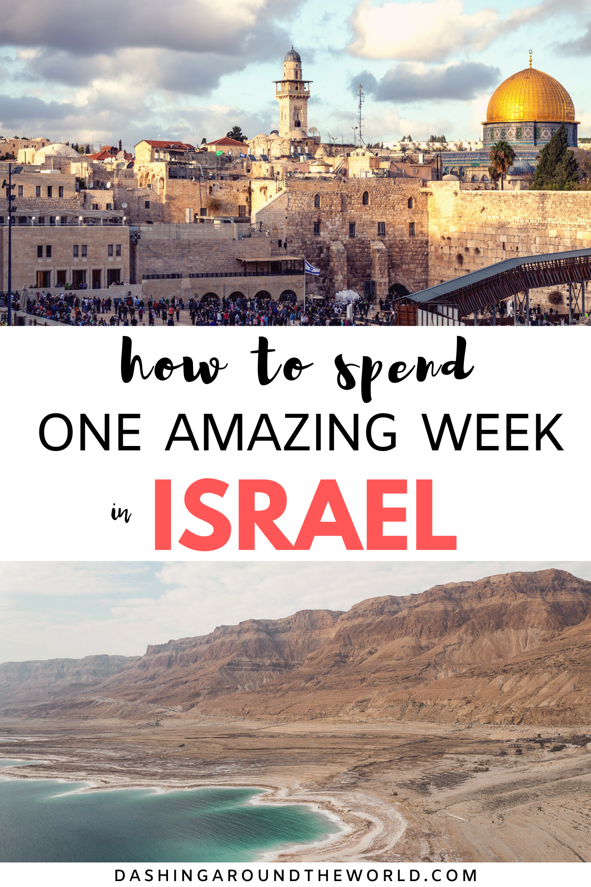 The Ultimate Israel Itinerary For One Week In Israel In 2020