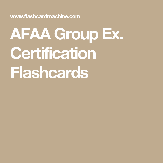 AFAA Group Ex. Certification Flashcards | AFAA Study Guide ...