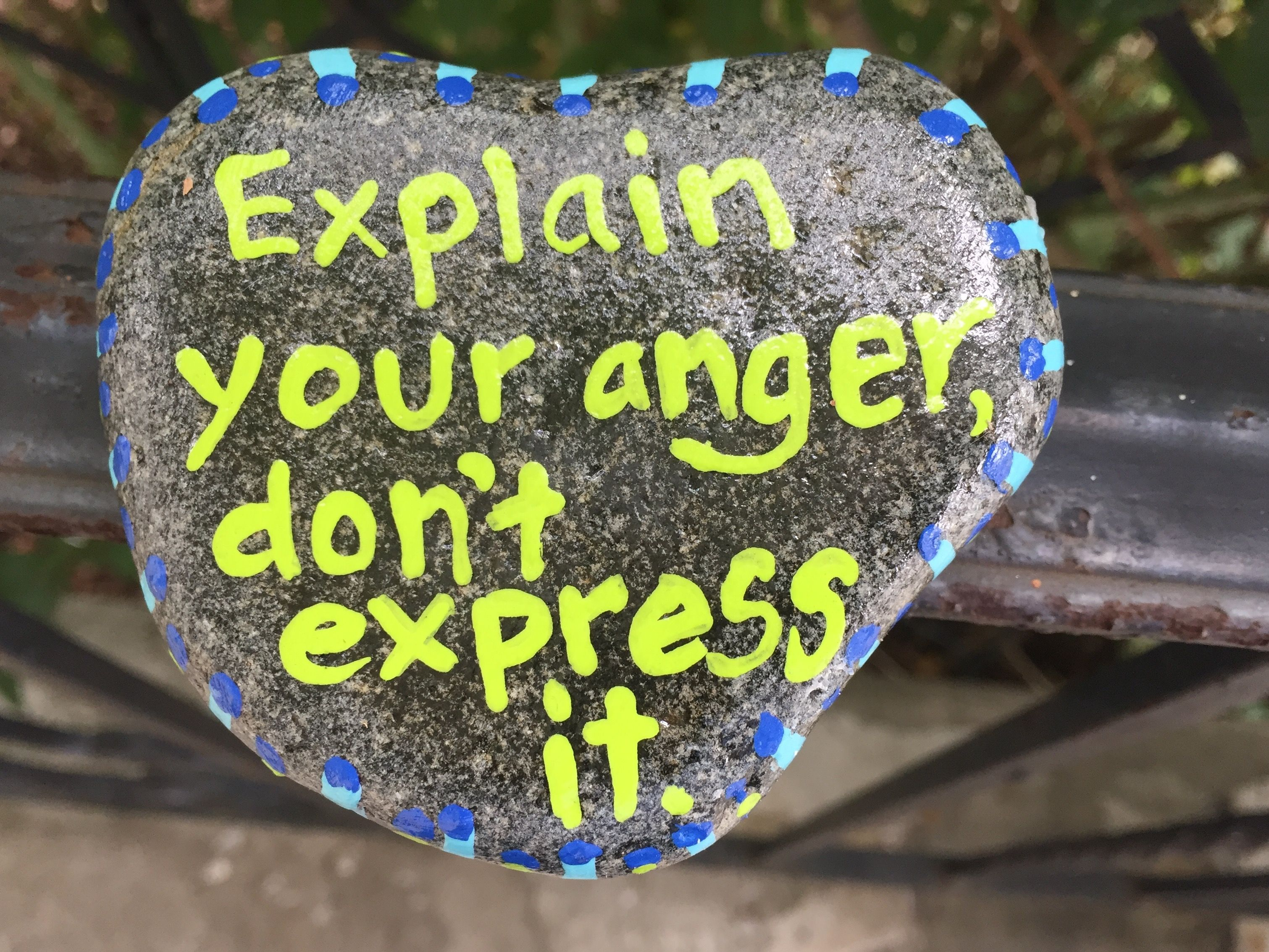 explain your anger don t express it hand painted rock by caroline
