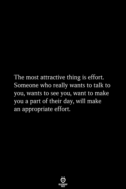The most attractive thing is effort.