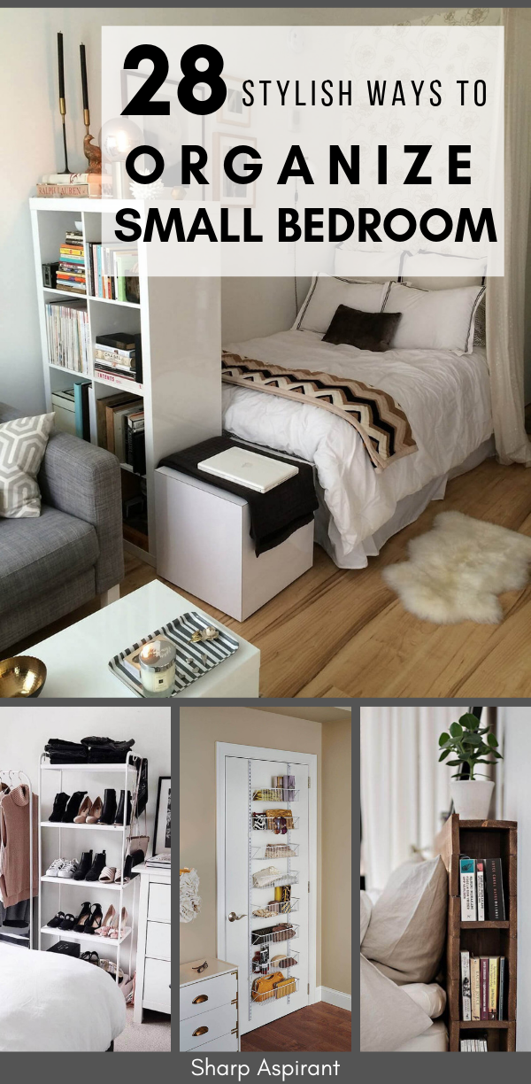 28 Small Bedroom Organization Ideas That Are Smart And Stylish Sharp Aspirant Small Bedroom Organization Organization Bedroom Small Bedroom