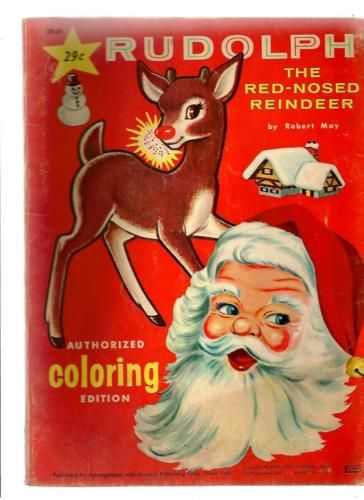 Vintage 1963 Coloring Book Rudolph The Red Nosed Reindeer Santa Christmas Christmas Coloring Books Vintage Coloring Books Vintage Christmas Toys