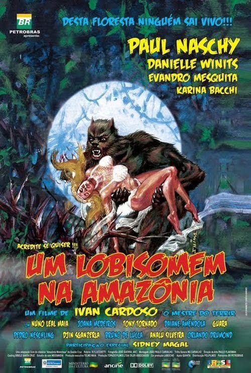 Resultado de imagem para um lobisomem na amazonia filme