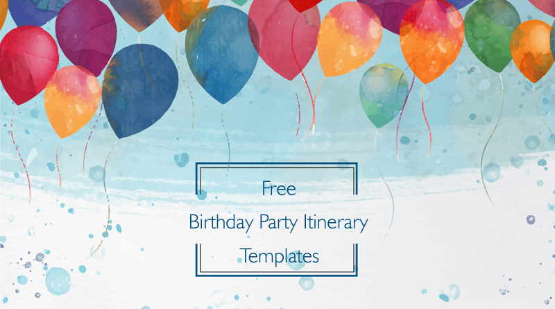 birthday party itinerary templates samples and formats personal