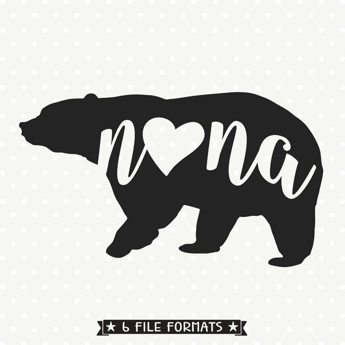 Nana Bear SVG file Bear silhouette, Svg files for cricut