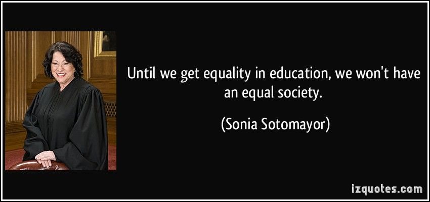 Sonia Sotomayor Equality Quotes Gender Equality Quotes Equality