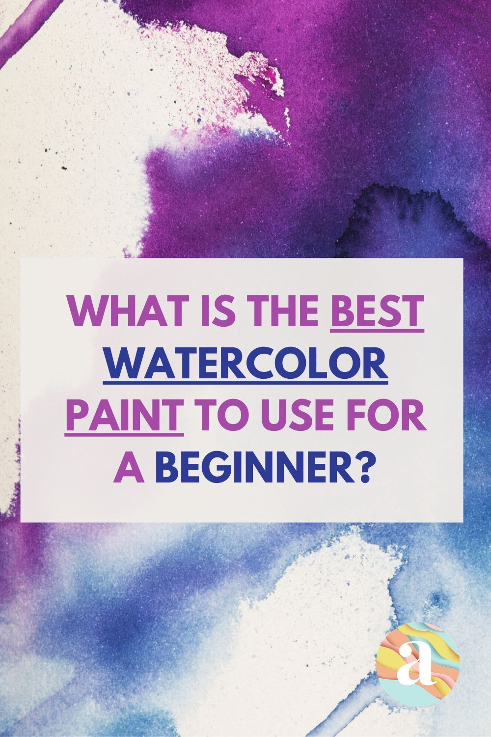 5 Best Watercolor Paints For Complete Beginners Watercolor Paint