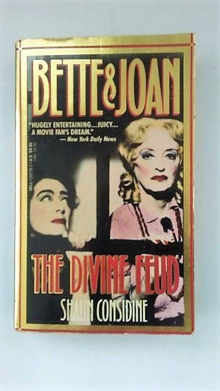 Vintage 1990 BETTE & JOAN The Divine Feud Paperback Book ~ Movie Stars of The Golden Age of Hollywood ~ DELL Books ~ Shaun Considine ~ #hollywoodgoldenage