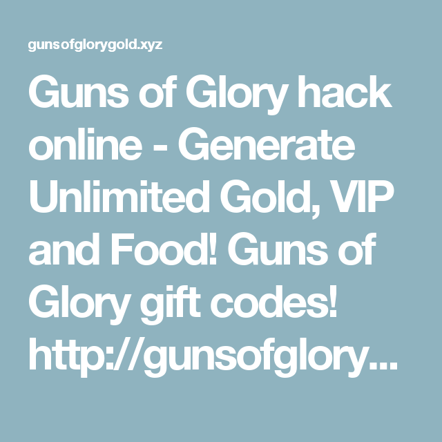 Guns Of Glory Hack Online Generate Unlimited Gold VIP And Food - Free invoice generator online gun store online