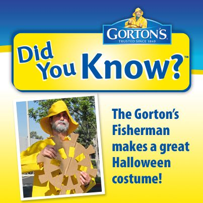 "Dress up like the Gorton's Fisherman this year...it's ""wheely"" fun!"