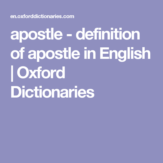 Apostle Definition Of Apostle In English Oxford Dictionaries