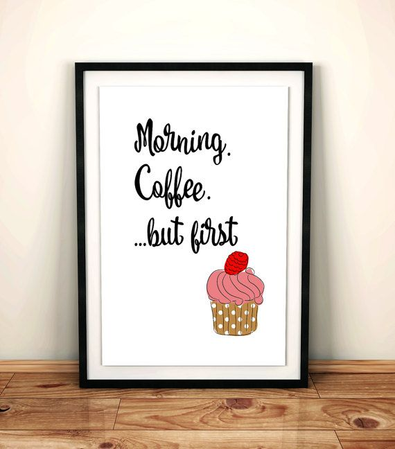 Wall art cupcakes art print morning coffee poster a4 cupcake poster inspirational print instant download kitchen poster cupcake lover