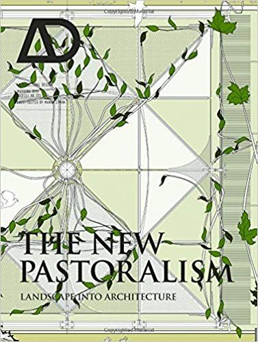 The New Pastoralism: Landscape into Architecture: Amazon ...