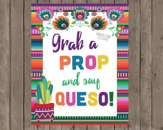 Grab a Prop and Say Queso Printable Sign Instant Download | Wedding
