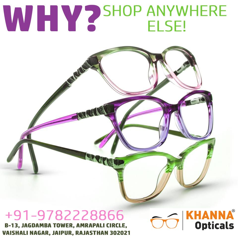 b85e968bf0 Contact to Khanna Opticals to Buy Branded EyeGlasses