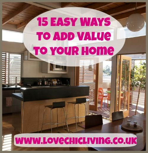 Lots Of Easy Ways To Add Some Extra Value Your Home Mostly Inexpensive These Tips Will Help Look Fabulous Too