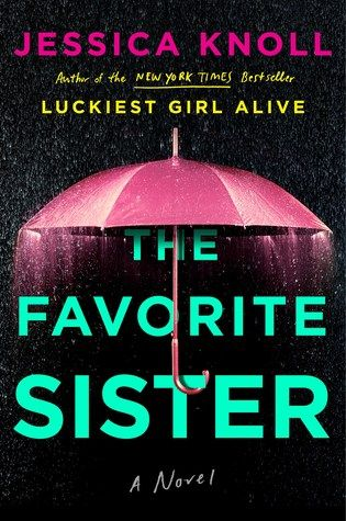read the favorite sister by jessica knoll online download pdf epub