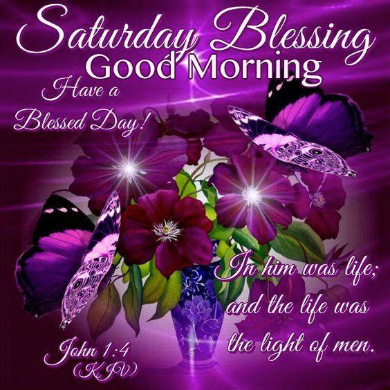 Saturday Blessings Good Morning Morning Quotes Morning