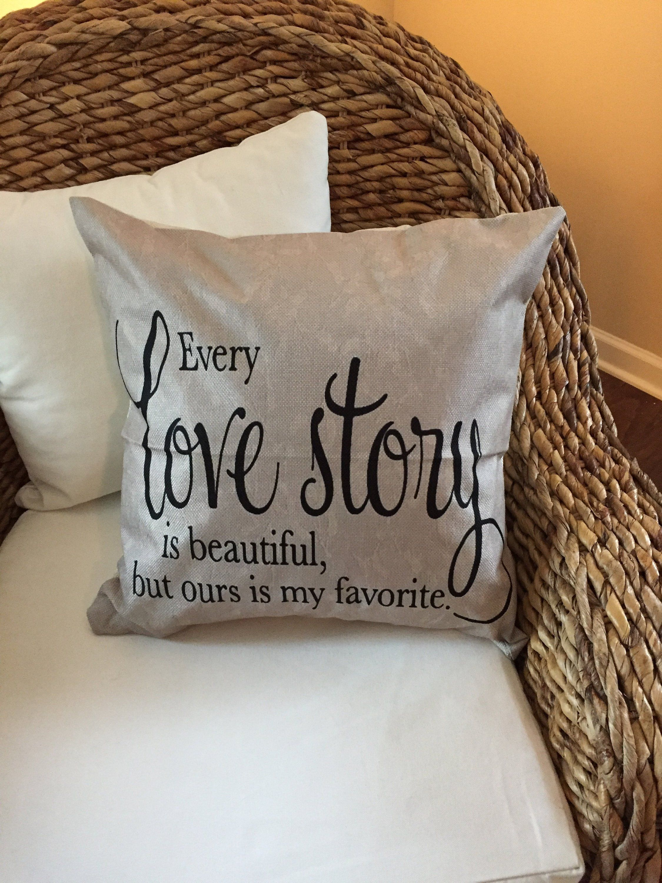 Every Love Story Is Beautiful But Ours My Favorite Pillow Cover Farmhouse Throw Decor By Upcycledwooddesignus On
