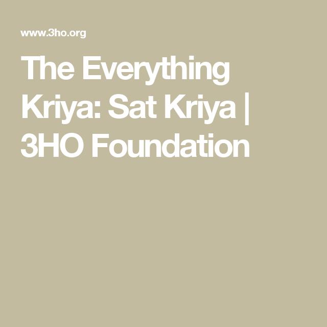 The Everything Kriya: Sat Kriya | 3HO Foundation