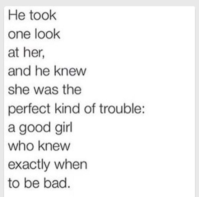 Good girl gone bad | BELOVED | Bad quotes, Quotations ...