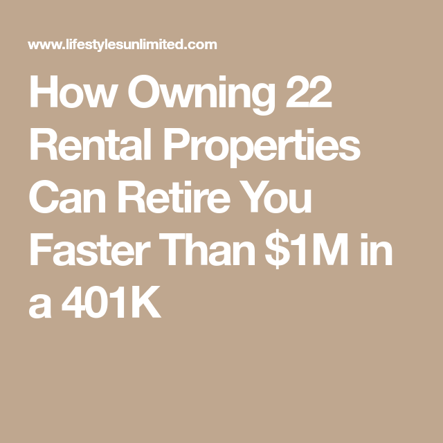 How Owning 22 Rental Properties Can Retire You Faster Than
