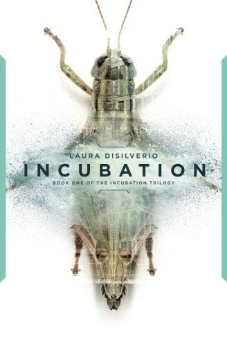 Incubation (The Incubation Trilogy) (Volume 1) by Laura D... https://www.amazon.com/dp/0692680721/ref=cm_sw_r_pi_dp_x_bBu9ybS8V2543