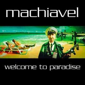 Machiavel - Welcome To Paradise (CD) at Discogs