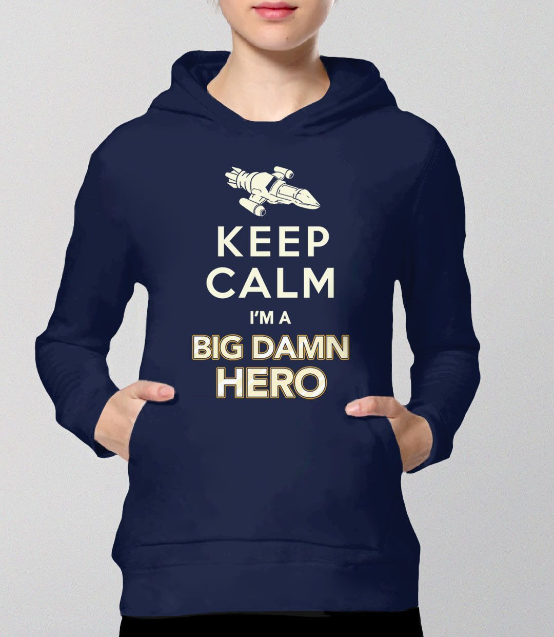 """Keep Calm Firefly Hoodie with quote from the TV Show. This sci-fi geek hoodie is perfect for any """"big damn hero"""" that you know. Pictured: Navy Unisex Sweatshirt."""