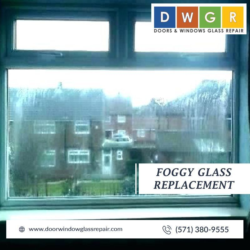 Foggy Glass Replacement Glassrepair Doors And Windows Glass Repair Offers Friendly And Cost Effective Service For All Dmv Areas Foggy Window And Door Glass Nee Glass Repair Window Glass Repair Glass Replacement