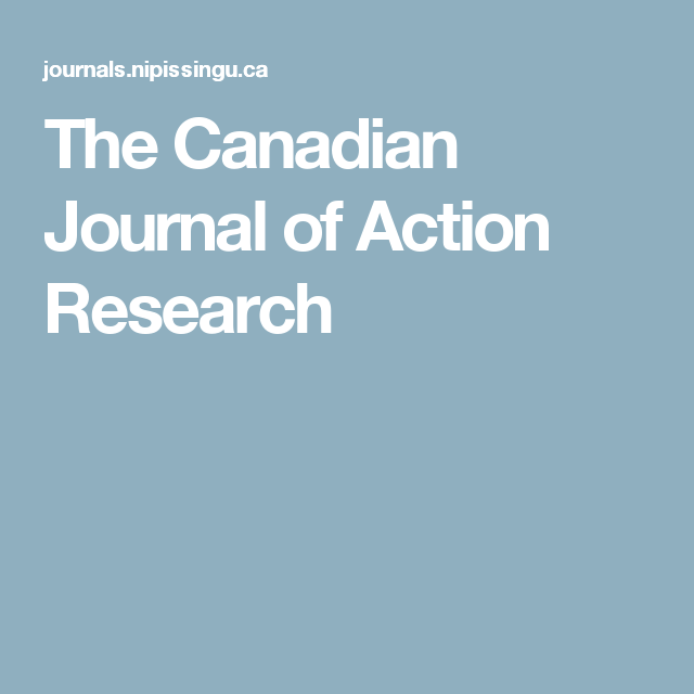 The Canadian Journal Of Action Research Action Research Research Canadian