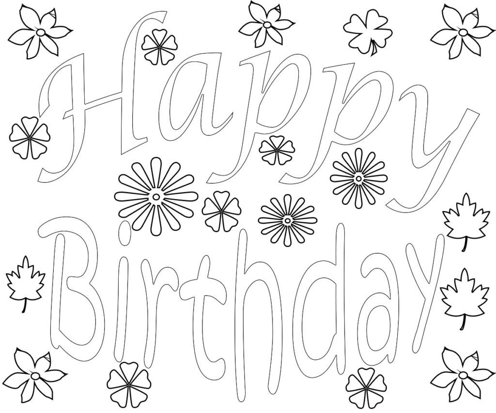 Happy Birthday Words Coloring Pages Happy Birthday Coloring Pages Birthday Coloring Pages Love Coloring Pages