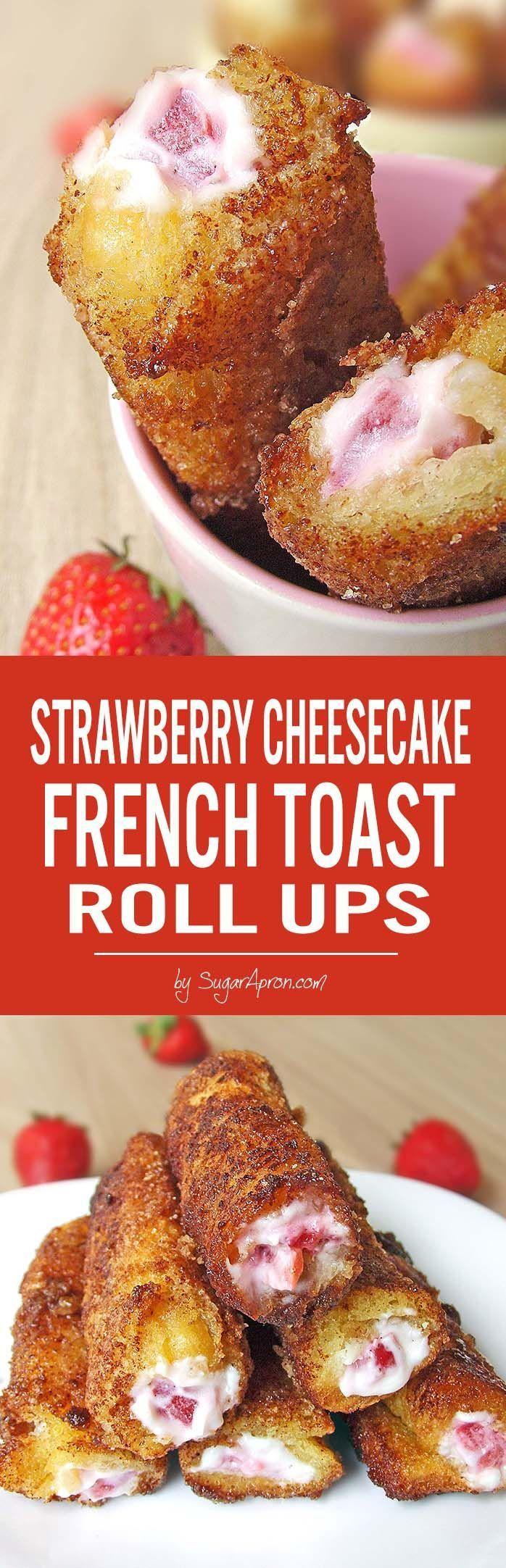 Strawberry French Toast Roll Ups - Sugar Apron #frenchtoastrollups
