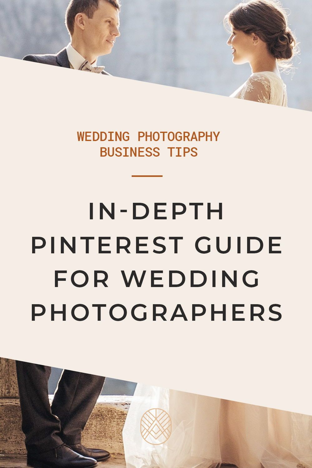 Pinterest For Wedding Photographers Everything You Need To Know Wedding Photography Business Photographer Marketing Wedding Photographer Marketing