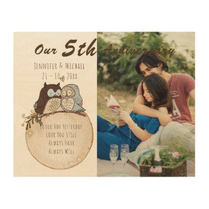 Our 5th Anniversary Wood Photo Love Poem Owls Wood Print Rustic Gifts Ideas Customize Pers Wedding Anniversary Photos Anniversary Photos Rustic Wedding Gifts
