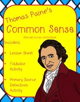 Thomas Paine's Common Sense: Lesson, Foldable, and Primary