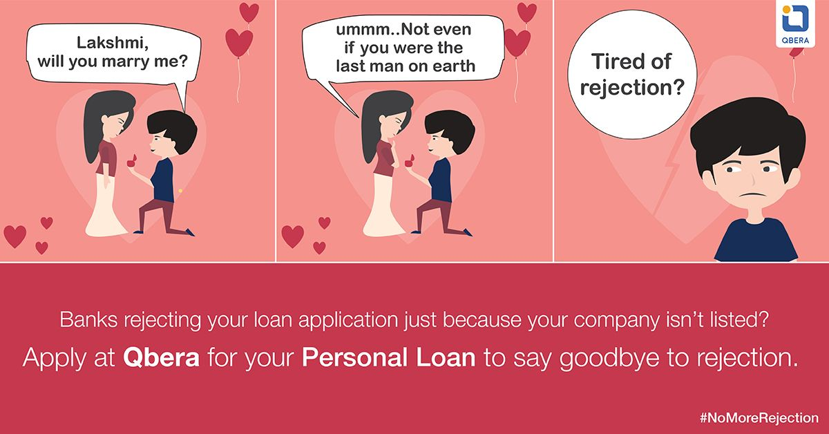 Tired Of Rejection Apply Qbera Com For Your Personal Loan To Say Goodbye To Rejection Personal Loans Person How To Apply