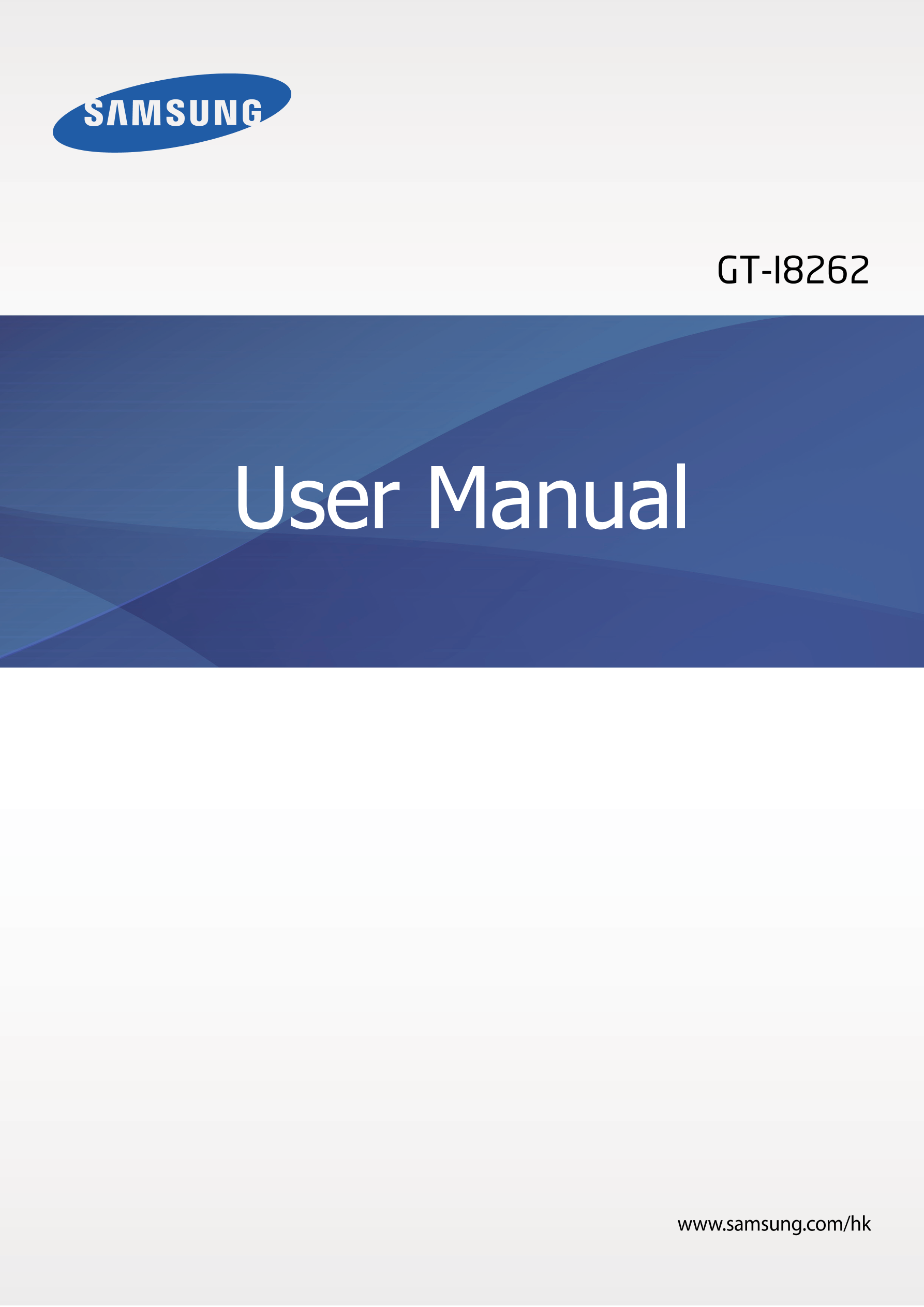GT-I8262 User Manual www.samsung.com/hk