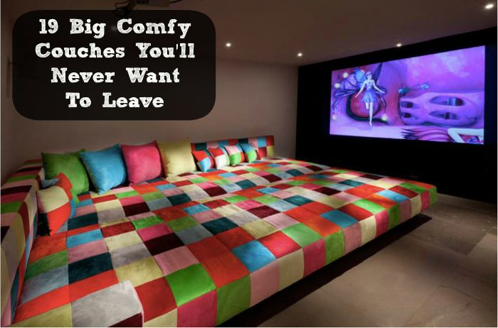 19 big comfy couches youll never want to leave diy cozy home - Cool Comfy Couches