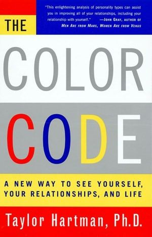 The Color Code: A New Way To See Yourself, Your Relationships, And ...