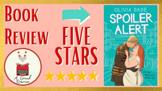 Book Review Spoiler Alert By Olivia Dade Books Romance Books Spoiler Alert