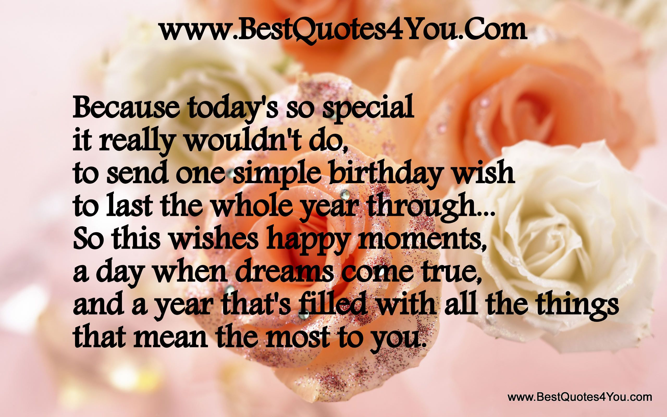 Discover and share Special Birthday Quotes Explore our collection of motivational and famous quotes by authors you know and love