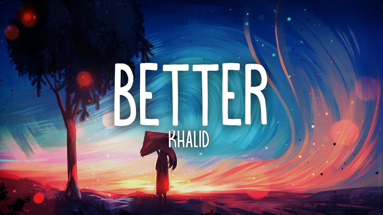 MP3: Khalid – Better Rennie! Remix