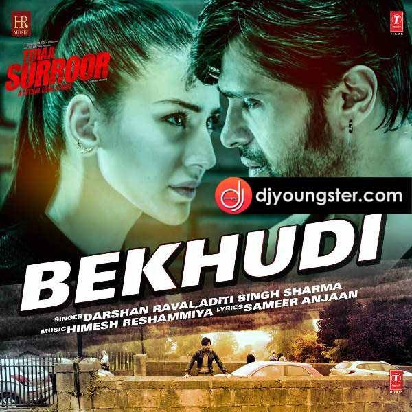 Download Darshan Raval Bekhudi Mp3 Song Bekhudi By Darshan Raval Dj Remix Songs Mp3 Song Mp3 Song Download